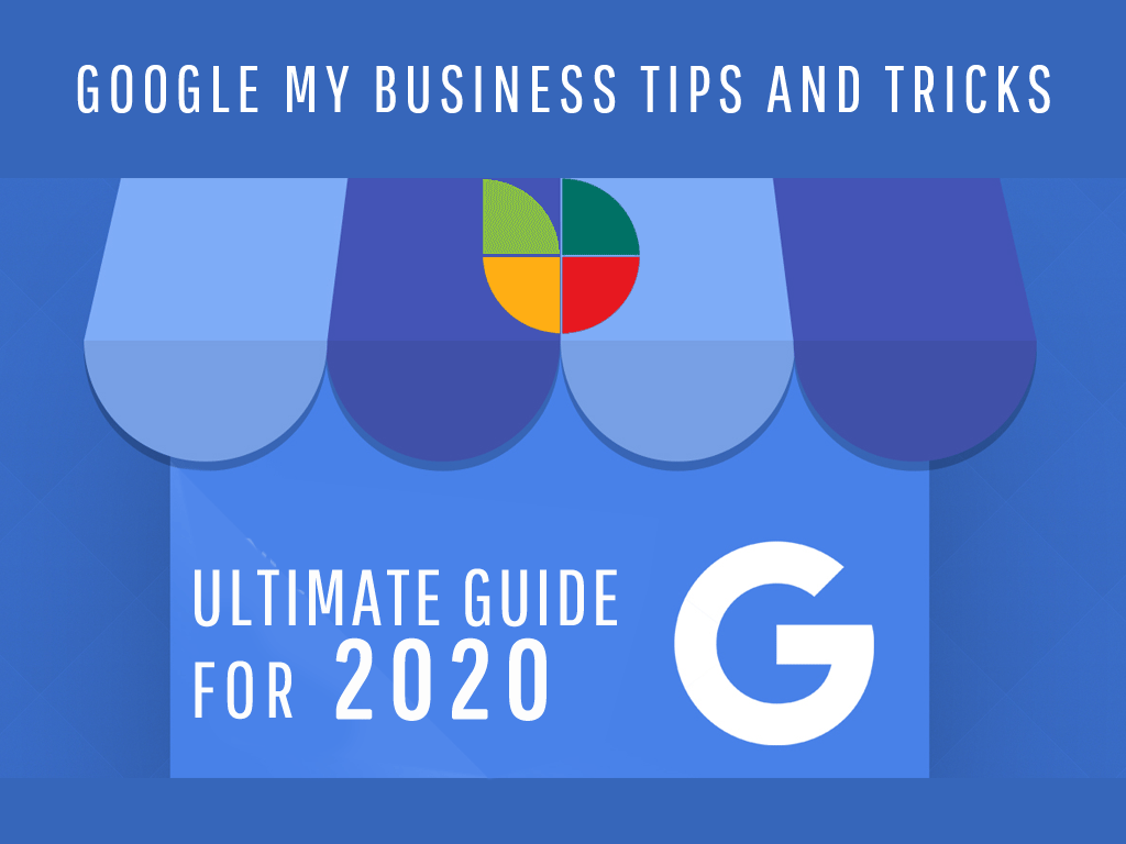 Google My Business Tips And Tricks