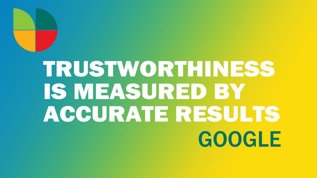 Trustworthiness is important for Optimizing Google My Business