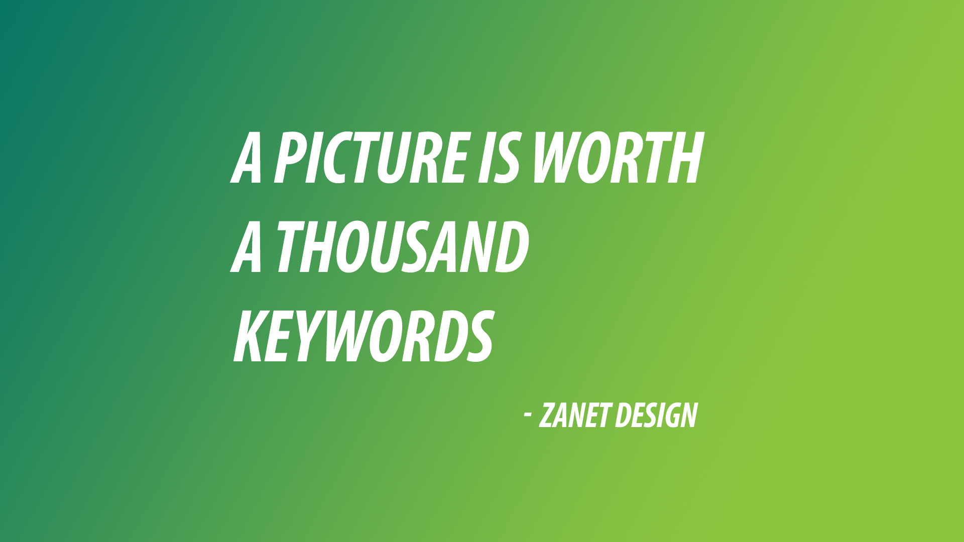 A picture (or photo) is worth a thousand keywords
